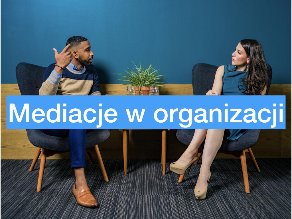 Mediacje w organizacji